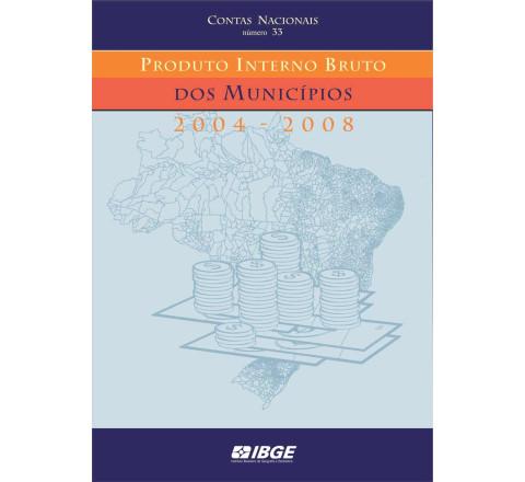 Produto interno bruto dos municípios 2004-2008