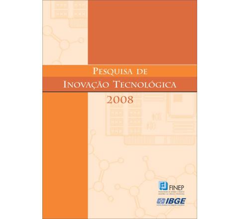 Pesquisa de inovação tecnológica 2008