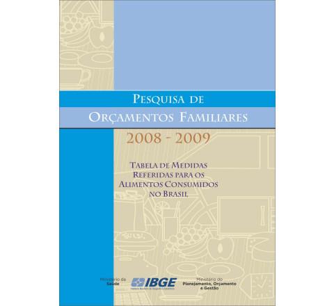 POF 2008-2009 - Tabela de Medidas Referidas para os Alimentos