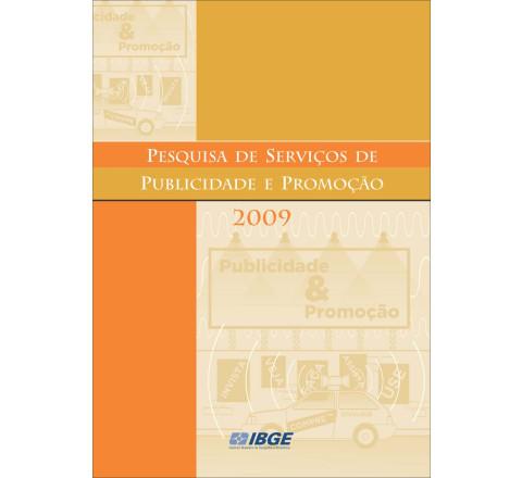 Pesquisa de Serviços de Publicidade e Promoção 2009
