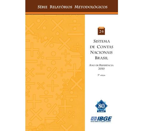 Sistema de Contas Nacionais - Brasil - Série Relatórios Metodológicos