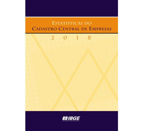 Estatísticas do Cadastro Central de Empresas  2018
