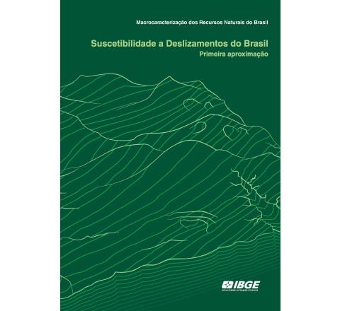 Macrocaracterização dos Recursos Naturais do Brasil - Suscetibilidade a Deslizamentos do Brasil